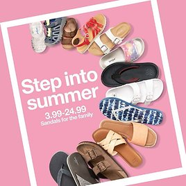 Step Into Summer - Sandals From $3.99