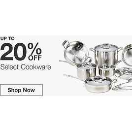 UP TO 20% OFF! Special Values - Cookware - Kitchenware