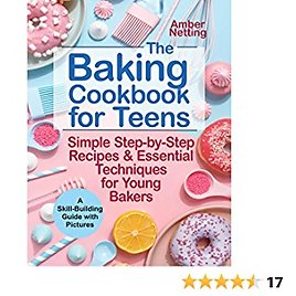 The Baking Cookbook for Teens Kindle Edition