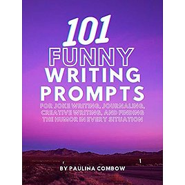 101 Funny Writing Prompts