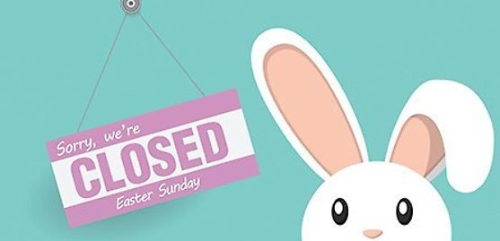 Stores Open & Closed for Easter 2020