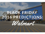 Walmart Black Friday 2016 Predictions