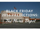 Home Depot Black Friday 2016 Predictions