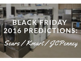 Sears, Kmart and JCPenney Black Friday 2016 Predictions