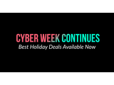 Cyber Week Continues: Best Holiday Deals Available Now