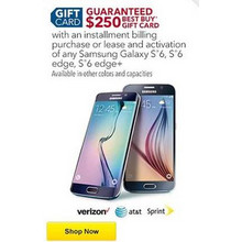 $250 Best Buy Gift Card w/ Installment Billing Purchase or Lease & Activation of Samsung Galaxy S6, S6 Edge, S6 Edge+