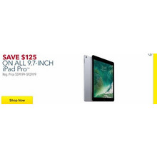 "$125 OFF iPad Pro 9.7"" Tablet w/Installment Billing Agreement iPhone 7 + UP TO $250 GC [EarlyBird]"