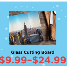 $9.99-$24.99 Glass Cutting Board