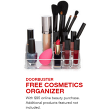FREE COSMETICS ORGANIZER (with $95 online beauty purchase)