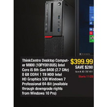 ThinkCentre Desktop Computer M800 (10FY0018US) Intel Core i5 6th Gen 6400(2.7GHz) 8GB DDR4 1 TB HDD Intel HD Graphics 530 Windows 7 Professional 64- Bit (available through downgrade rights from Windows 10 Pro) - Save $280