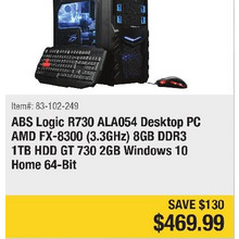 ABS Logic R730 ALA054 Desktop PC AMD FX-8300 (3.3GHz) 8GB DDR3 1TB HDD GT 730 2GB Windows 10 Home 64-Bit - Save 130