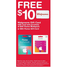 Free $10 Walgreens Gift Card and Purchase of $30 iTunes Multipack or $50 iTunes Gift Card