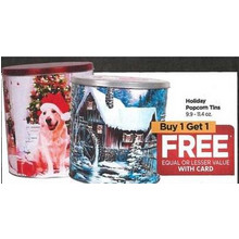 Holiday Popcorn Tins 9.9-11.4oz. - Buy 1 Get 2 Free Equal or Lesse Value with Card
