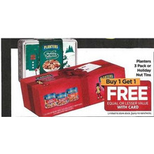 Planters 3 Pack or Holiday Nut Tins - Buy 1 Get 2 Free Equal or Lesse Value with Card