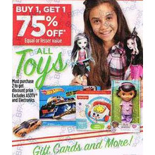 All Toys Must purchase 2 to get discount price Excludes ASOTV and Electronics - BUY 1 GET 1 75% OFF equal or lesser Value