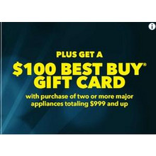 $100 Best Buy Gift Card w/ Purchase of Two or More Major Appliances Totaling $999 & Up