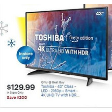 "Toshiba 43"" Class LED 2160p Smart UHD TV w/ HDR (In-Store Only)"