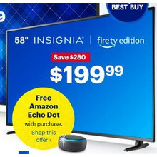 "Insignia 58"" Fire HDTV + Amazon Echo Dot"