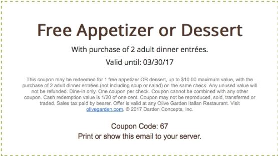 Olive Garden Coupon Free Appetizer Or Dessert W 2 Adult Dinner 3 17 2017