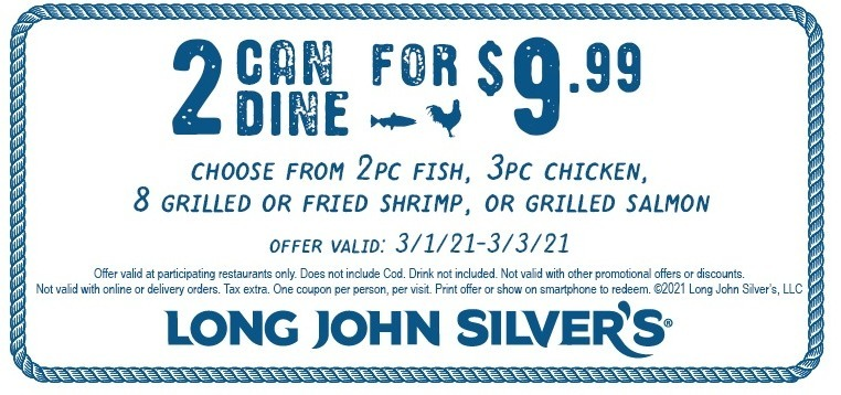 Long John Silvers Coupon: 2 Can Dine for $9.99!