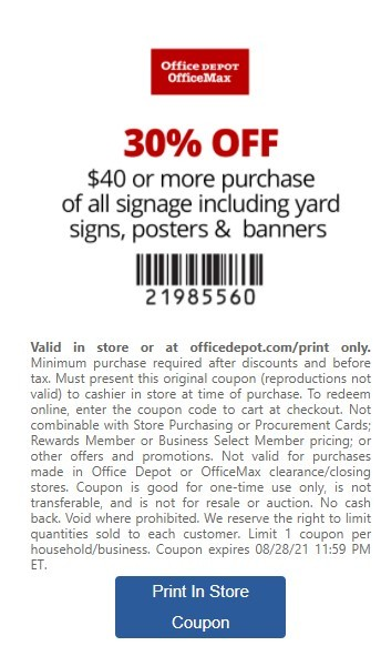 Office Depot Office Max Coupon: 30% Off $40 On All Signage