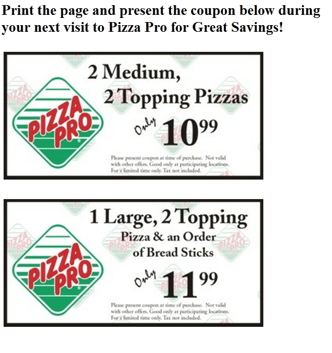 Pizza Pro Coupon: 2 Medium 2 Topping Pizzas for $10.99