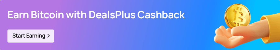 Banner to earn Bitcoin with DealsPlus Cashback